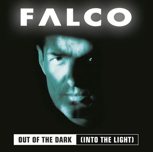 Out of the Dark (Into the Light) – Falco (1998)